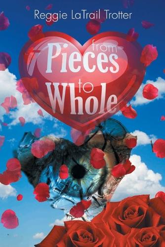 From Pieces to Whole (Paperback)