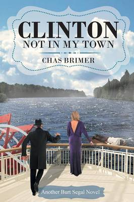 Clinton - Not In My Town (Paperback)
