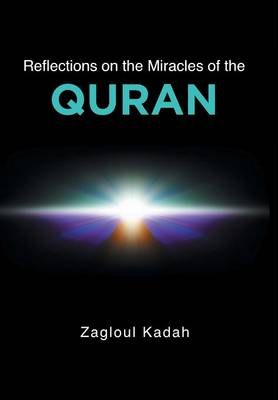 Reflections on the Miracles of the Quran (Hardback)