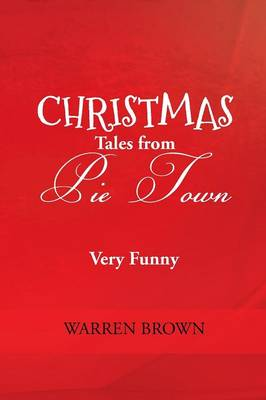 Christmas Tales from Pie Town (Paperback)