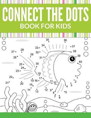 Connect the Dots Book for Kids (Paperback)