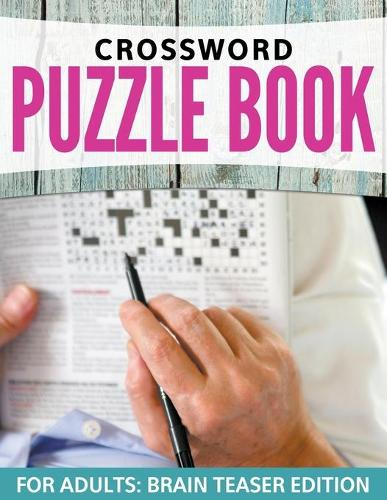 Crossword Puzzles for Adults: Easy to Difficult Levels (Paperback)