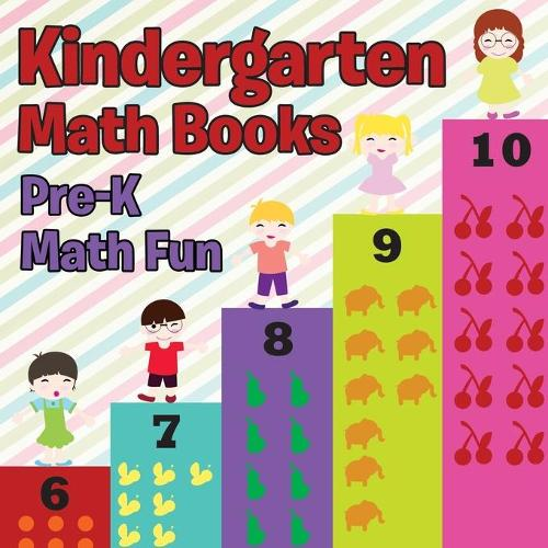 Kindergarten Math Books: Pre-K Math Fun (Paperback)