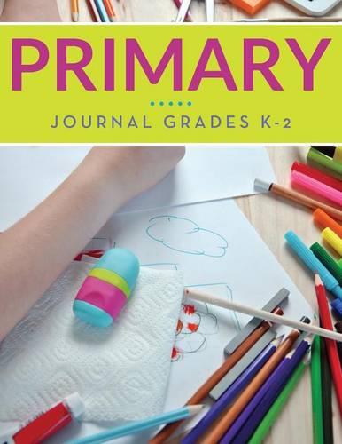 Primary Journal Grades K-2 (Paperback)