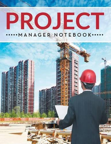 Project Manager Notebook (Paperback)