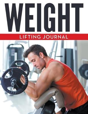Weight Lifting Journal (Paperback)