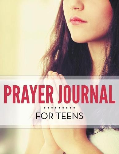 Prayer Journal for Teens (Paperback)