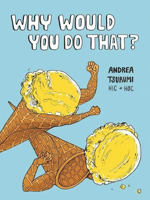 Why Would You Do That? (Paperback)