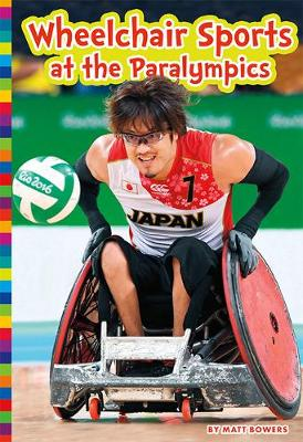 Wheelchair Sports at the Paralympics - Paralympic Sports (Paperback)