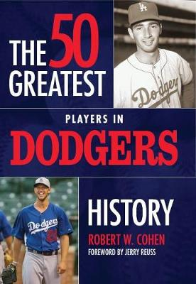 50 Greatest Players in Dodgers History (Hardback)