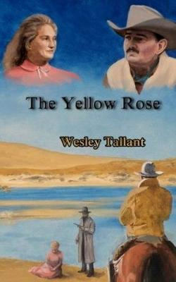 The Yellow Rose (Hardback)