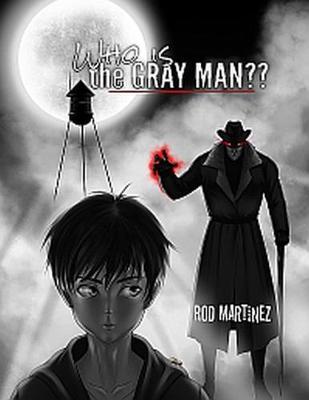 Who Is the Gray Man? (Hardback)