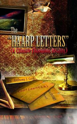 The HAARP Letters - Climate Sociology 1 (Paperback)