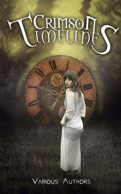 Crimson Timelines - Crimson Tales 1 (Paperback)
