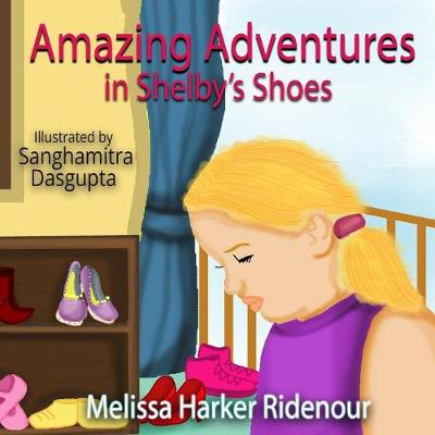 Amazing Adventures in Shelby's Shoes (Paperback)