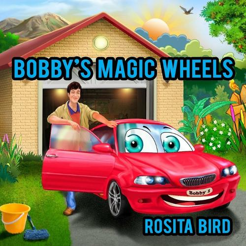 Bobby's Magic Wheels (Paperback)