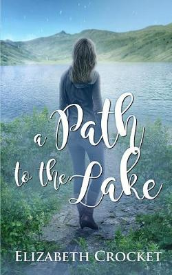 A Path to the Lake (Paperback)