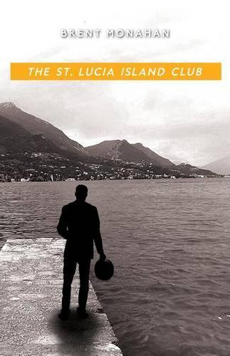 The St. Lucia Island Club: A John Le Brun Novel, Book 5 - A John Le Brun Novel 5 (Paperback)