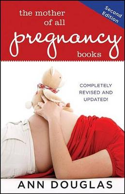 The Mother of All Pregnancy Books - Mother of All 2 (Hardback)