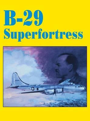 B-29 Superfortress (Paperback)