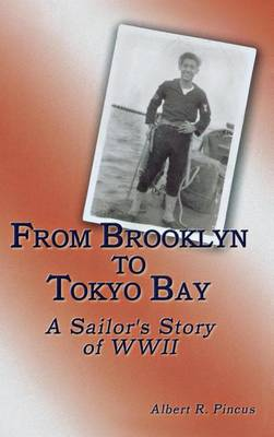 From Brooklyn to Tokyo Bay: A Sailor's Story of WWII (Paperback)