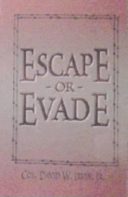 Escape or Evade (Paperback)