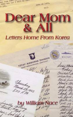 Dear Mom & All: Letters Home from Korea (Paperback)