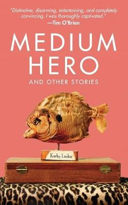 Medium Hero: And Other Stories (Paperback)