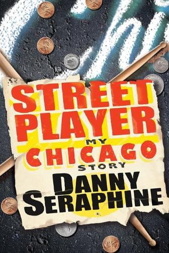 Street Player: My Chicago Story (Paperback)