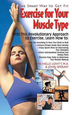Exercise for Your Muscle Type: The Smart Way to Get Fit (Hardback)