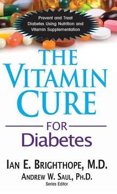The Vitamin Cure for Diabetes - Vitamin Cure (Hardback)