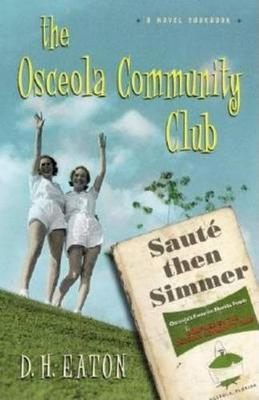 The Osceola Community Club (Hardback)