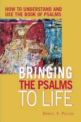 Bringing the Psalms to Life (Hardback)
