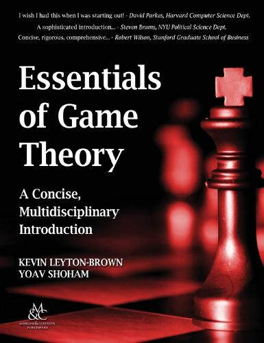 Essentials of Game Theory: A Concise Multidisciplinary Introduction - Synthesis Lectures on Artificial Intelligence and Machine Learning (Hardback)
