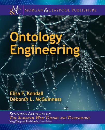 Ontology Engineering - Synthesis Lectures on the Semantic Web: Theory and Technology (Paperback)