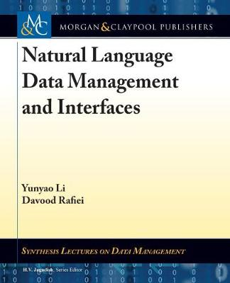 Natural Language Data Management and Interfaces - Synthesis Lectures on Data Management (Hardback)