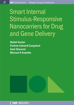 Smart Internal Stimulus-Responsive Nanocarriers for Drug and Gene Delivery (Paperback)