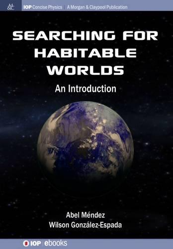 Searching for Habitable Worlds: An Introduction (Paperback)
