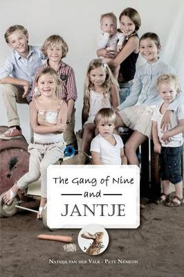 The Gang of Nine and Jantje (Paperback)