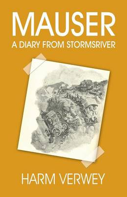 Mauser: A Diary from Stormsriver (Paperback)