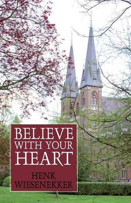 Believe with Your Heart (Paperback)