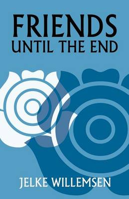 Friends Until the End (Paperback)