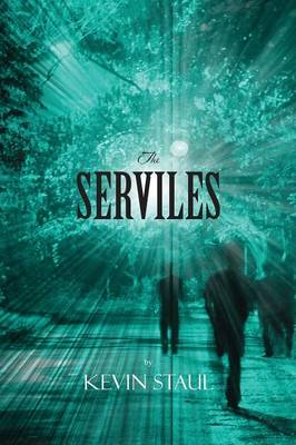 The Serviles (Paperback)