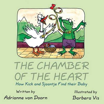 The Chamber of the Heart: How Kick and Sjaantje Find Their Baby (Paperback)
