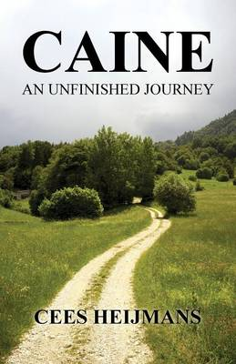 Caine: An Unfinished Journey (Paperback)