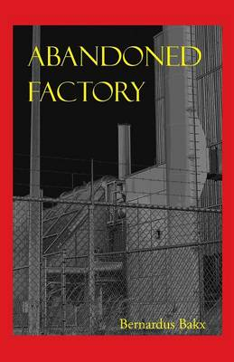 Abandoned Factory (Paperback)