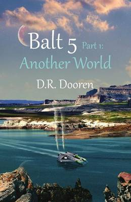 Balt 5: Part 1: Another World (Paperback)