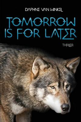 Tomorrow Is for Later (Paperback)