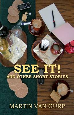 See It!: And Other Short Stories (Paperback)