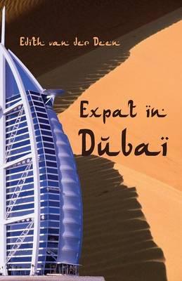 Expat in Dubai (Paperback)